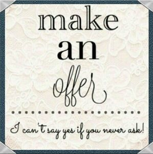 Offers Accepted! Just keep it Kosher! 😉